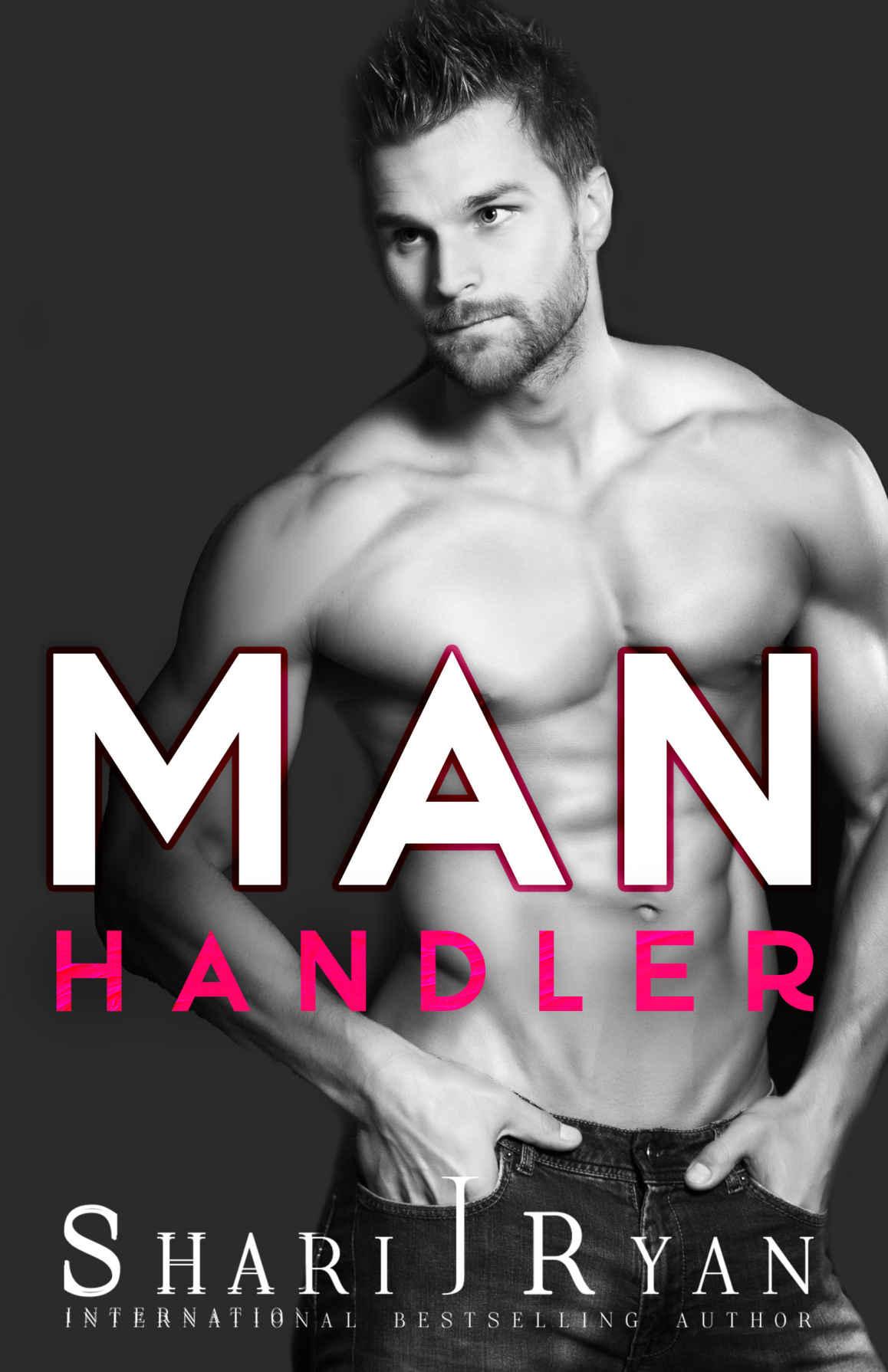 Man Handler - By Shari J. Ryan