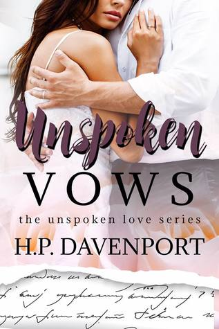 Unspoken Vows - By H.P. Davenport