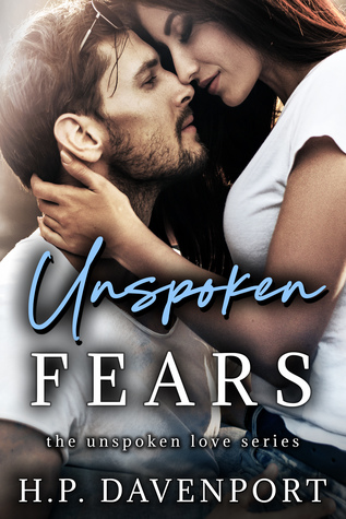 Unspoken Fears - By H.P. Davenport