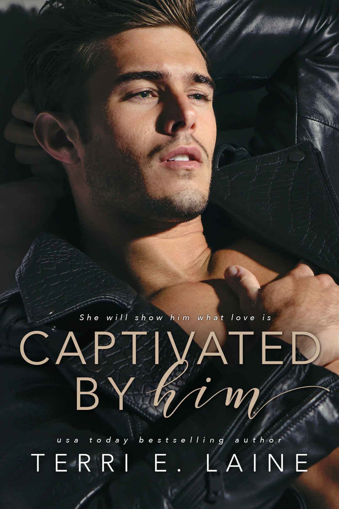 Captivated by Him - By Terri E. Laine