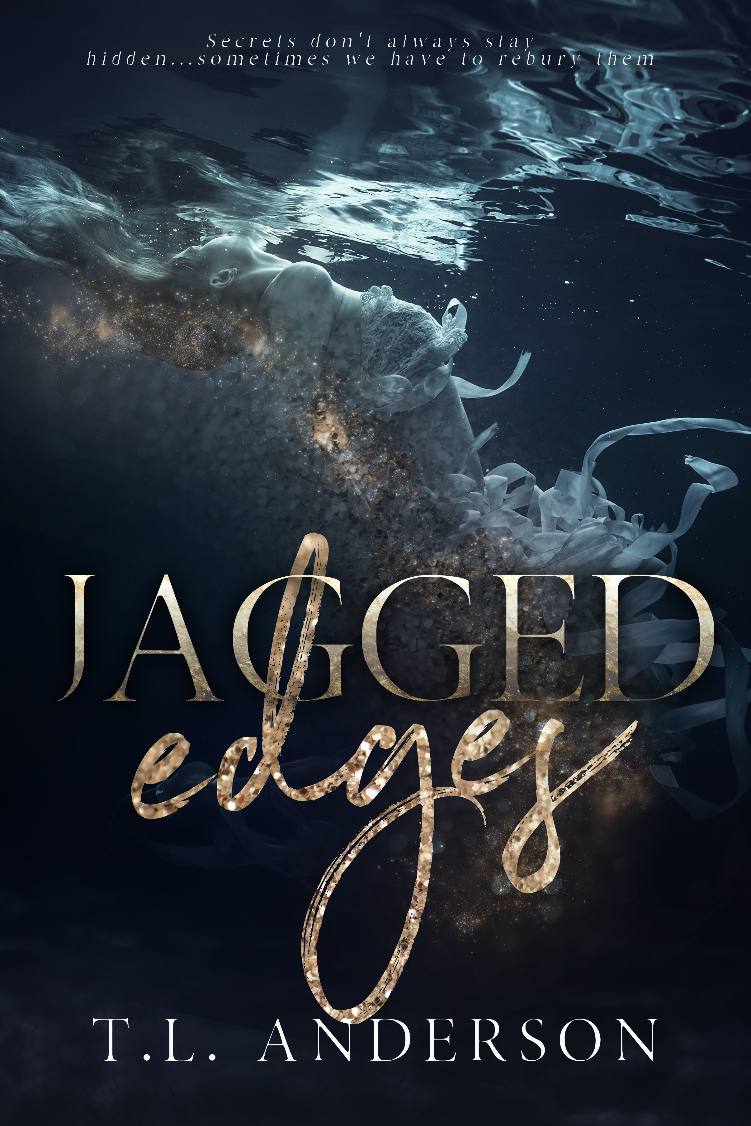 Jagged Edges - By T.L. Anderson