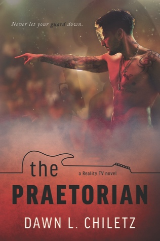 The Praetorian - By Dawn L. Chiletz
