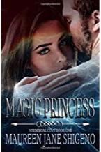 mAGIC pRINCESS - By: Maureen Shigeno