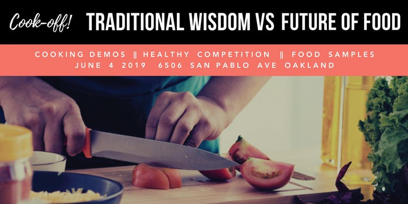 Cook-Off! Traditional Wisdom v. Future of Food - PiickedJudje, 2019