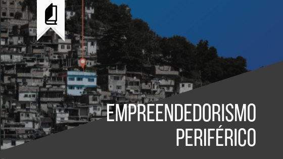 Metodologia de empreendedorismo periférico