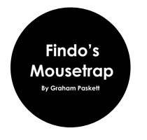 Findo's Mousetrap   Findo's Mousetrap is the debut novel from author Graham Paskett.