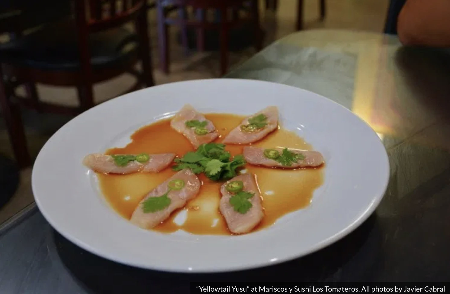 "A plate of ""Yellowtail Yusu"" at Mariscos y Sushi Los Tomateros"
