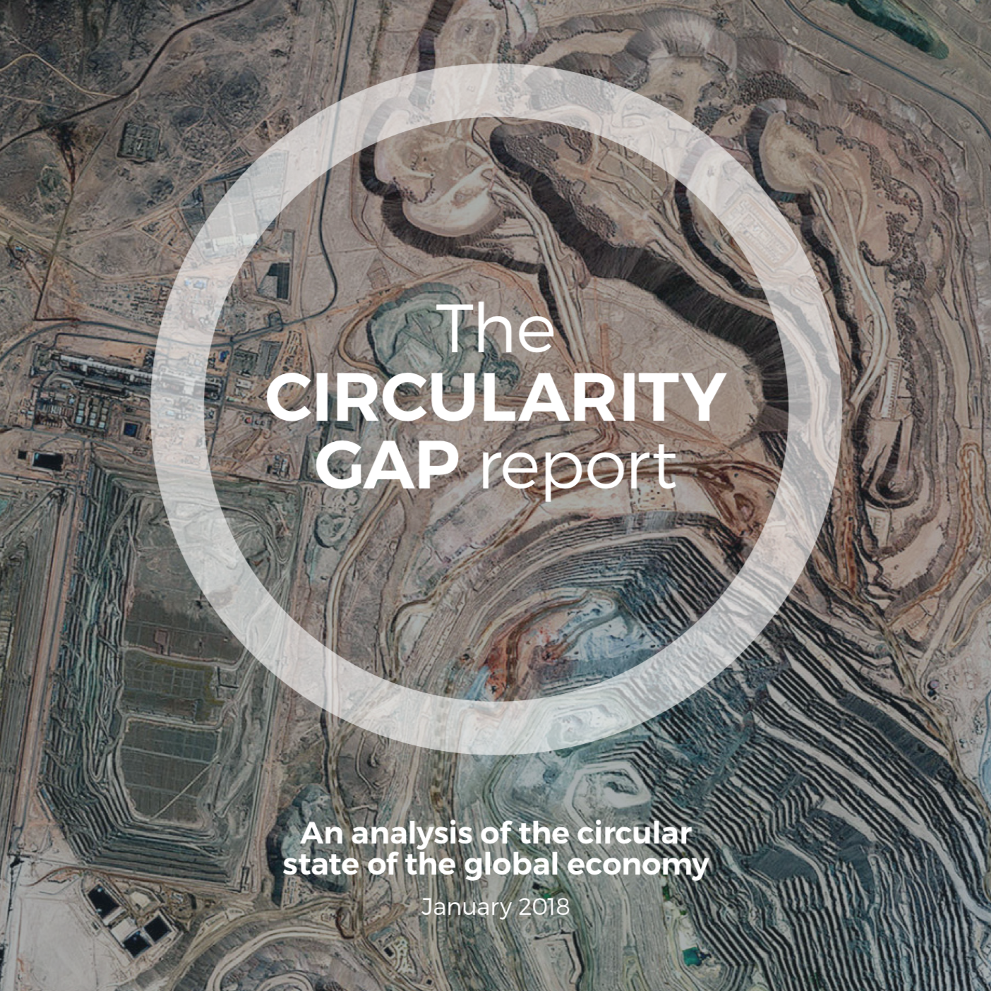 Interesting reading, January 2018    The CIRCULARITY GAP report     By: Circle Economy   An analysis of the circular state of the global economy.