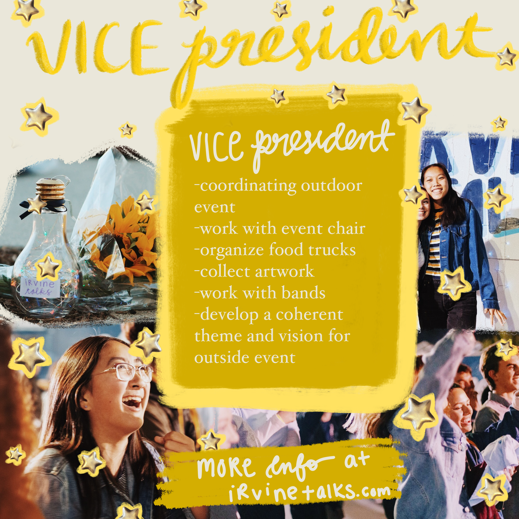 Vice President - The Vice President responsible for coordinating the outdoor event. They will be working closely with the Events Chair, who shares similar responsibilities. Some of those responsibilities include:- Organizing food trucks and entertainment for the outside event- Coordinating and collecting artwork from each high school- Working with student bands/organizing equipment- Developing a coherent theme and vision for the outside event