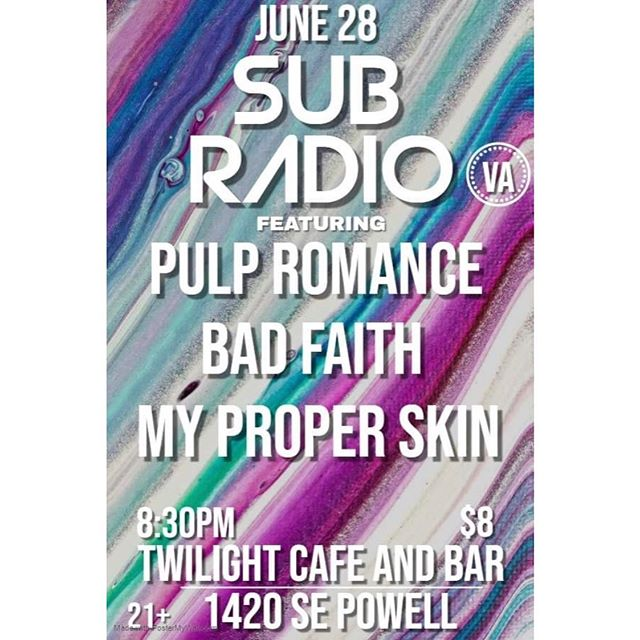 Our next show! Friday June 28th with @subradioband @pulpromance at @twilight_cafe in #pdx  #pdxmusic #localmusic #dreampop #shoegaze #indie #indierock #rockmusic