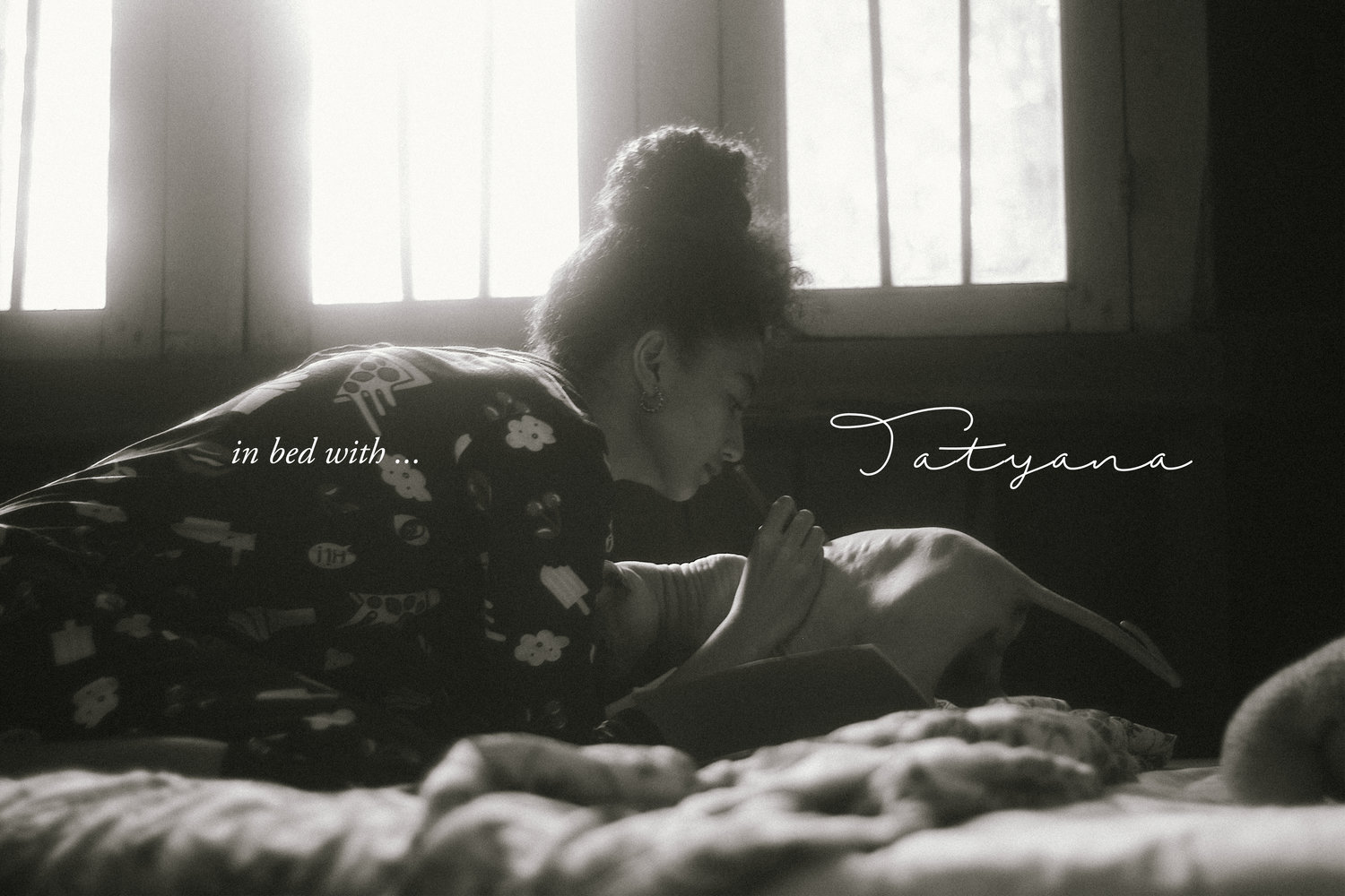 In Bed With… - Tayana Akman