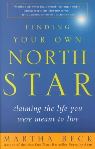Finding Your Own North Star   - Martha Beck  - This book points to believing in dreams and finding your life's purpose.