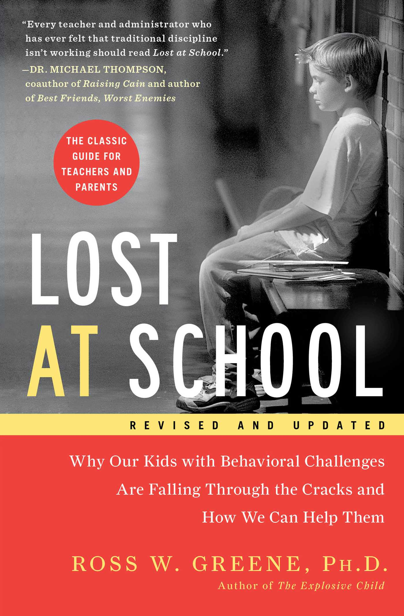 Lost At School -Ross Greene - This book supports working with people, especially children, in a proactive and collaborative way that results in learning and growing from mistakes.