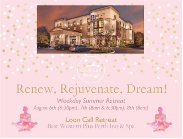"Looking for a mid week rejuvenation while soaking up small town charm in Perth, Ontario?  Come and experience a taste of Loon Call Retreat at Best Western Perth Parkside Inn & Spa on Tuesday Aug. 6th 6:30pm for all levels, Wednesday Aug. 7th 8am for morning yoga and 6:30pm for yoga with weights and Thursday Aug. 8th 8am for restorative yoga. All classes include a relaxing mindfulness component.  Come for all four or just pop in for one! Our midweek price is $20 per class but as an introductory offer we are offering ""pay what you can"" pricing! We are eager to show our local clients some of what we offer with our unique retreat experience! Send us a DM or email us at info@looncallretreat.com to book your spot!  #yogaretreat #yoga #wellness #perthparksideinnandspa #perthontario #lanarkcounty #smithsfalls #carletonplace #renew #rejuvenate #relax #dream #wellpreneur #summer #joinus"