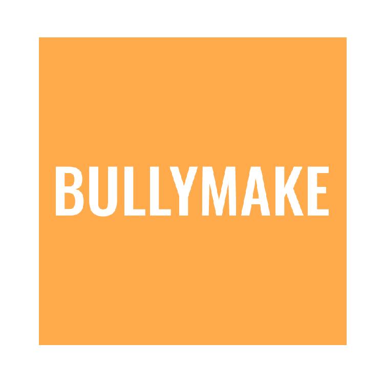 Bullymake