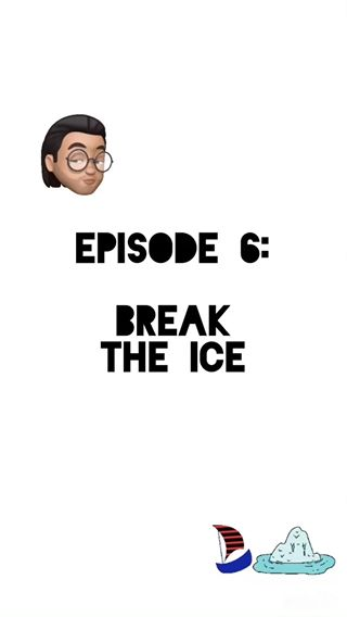 Break the Ice -