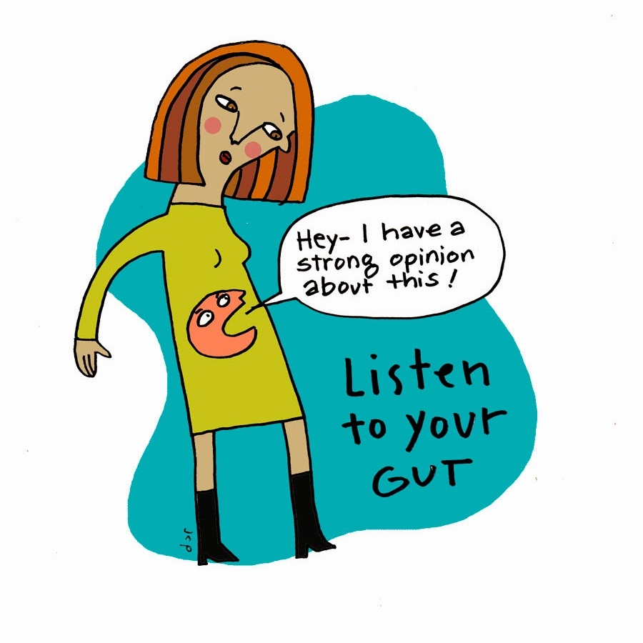 Trust Your Gut Instinct! -