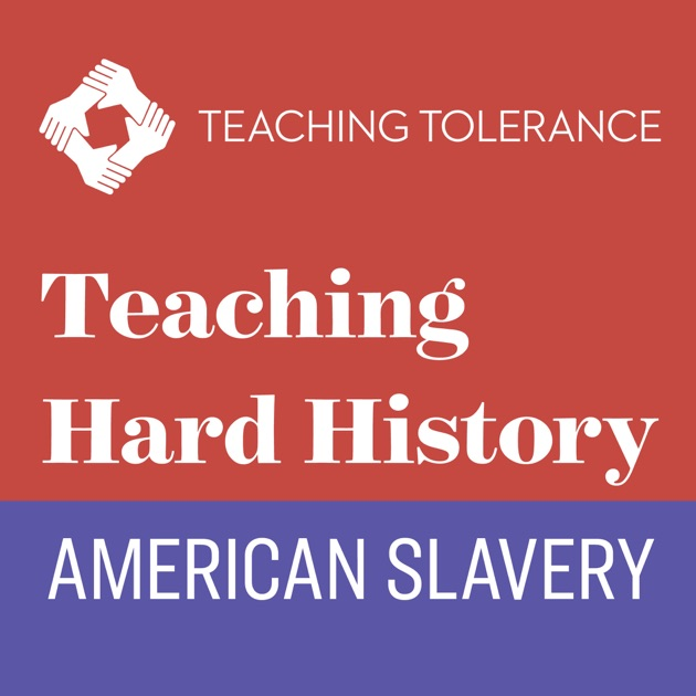 Teaching Hard History