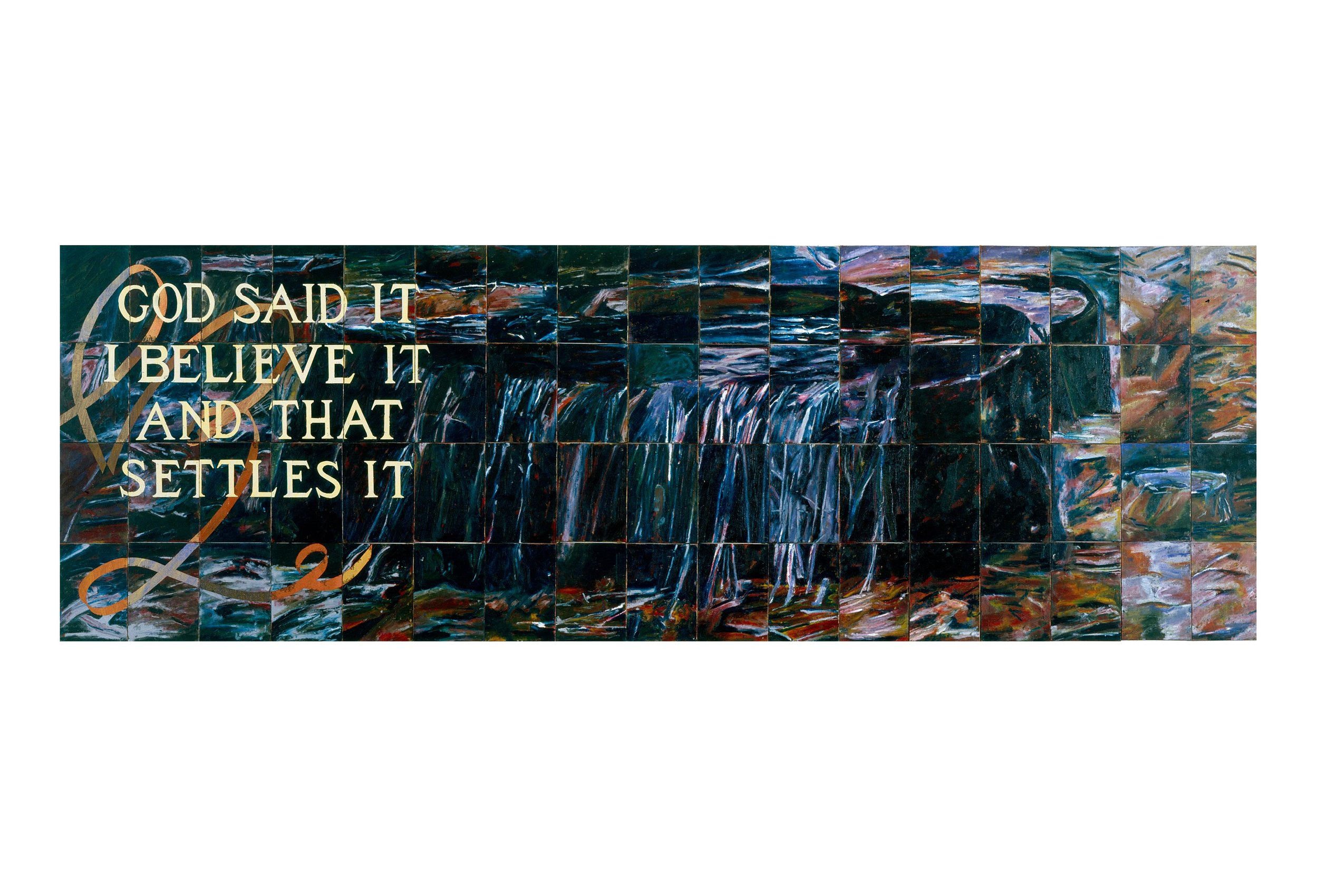 Imants Tillers   Untitled (God said it, I Believe it and that Settles it) , 1989  oilstick, gouache, synthetic polymer paint on 68 canvasboards, nos. 18800 -18867 71.1 x 215.9 cm Private Collection