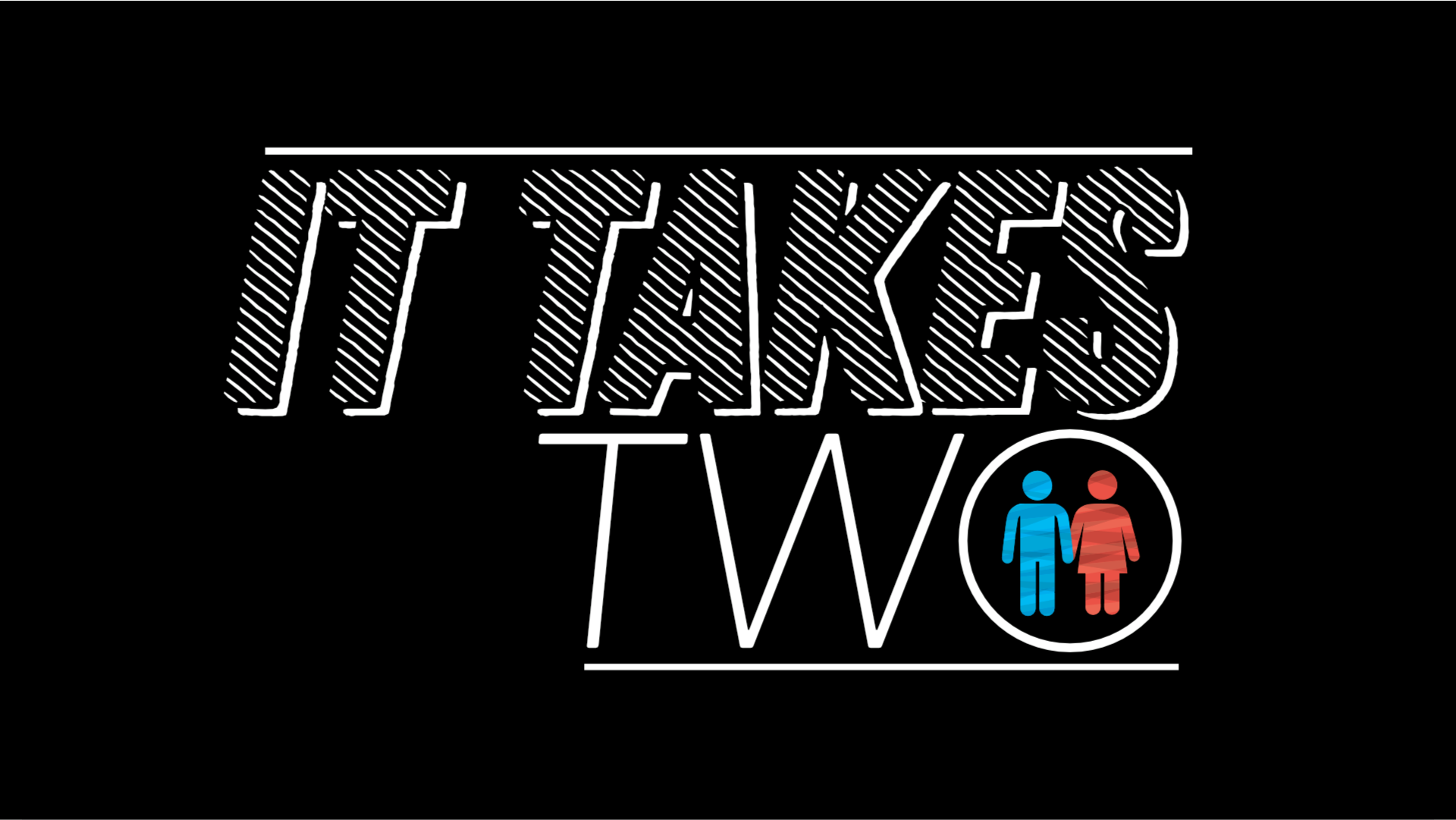 It Takes Two - A Series on Marriage