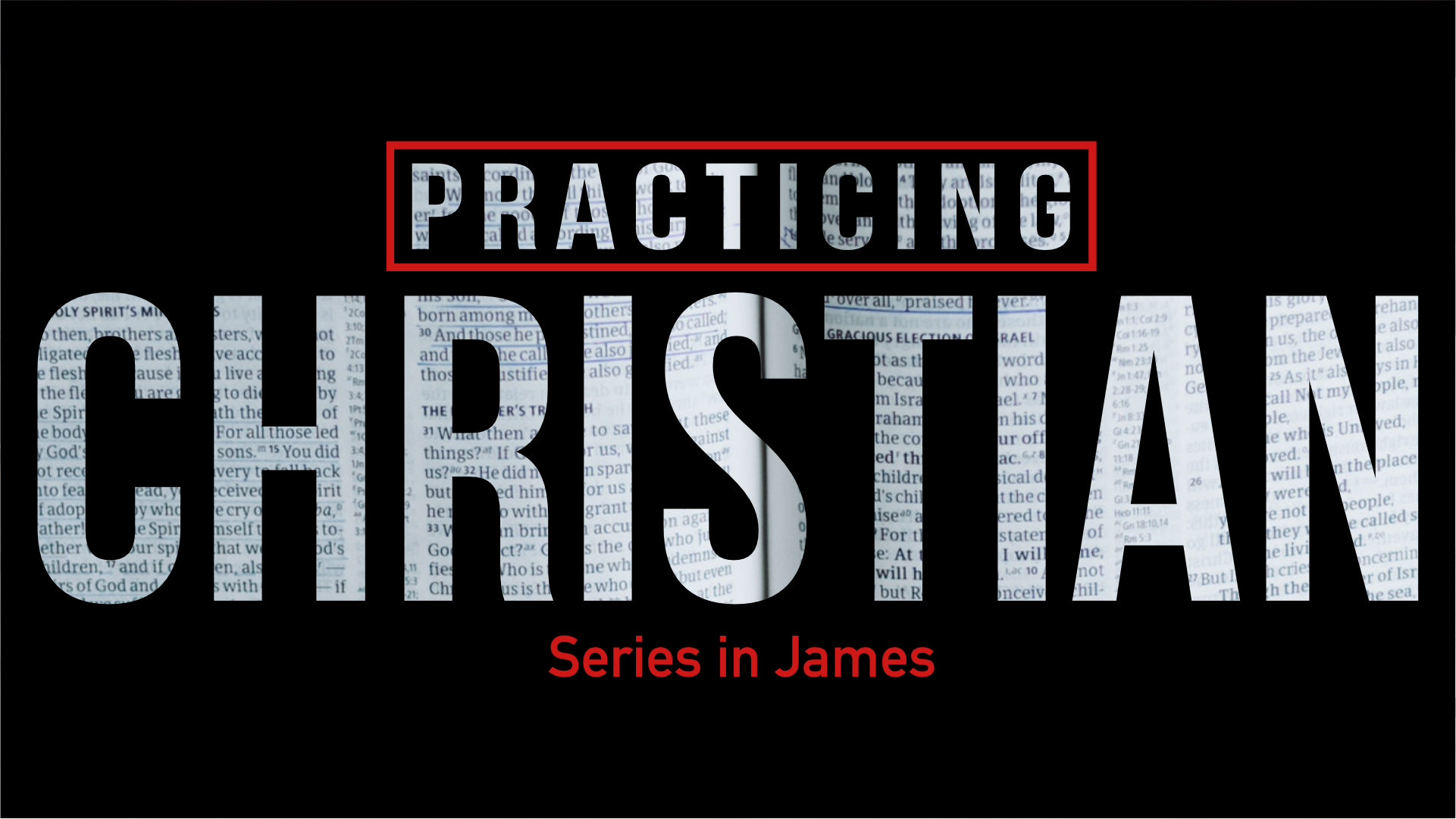 Practicing Christian:Series in James -