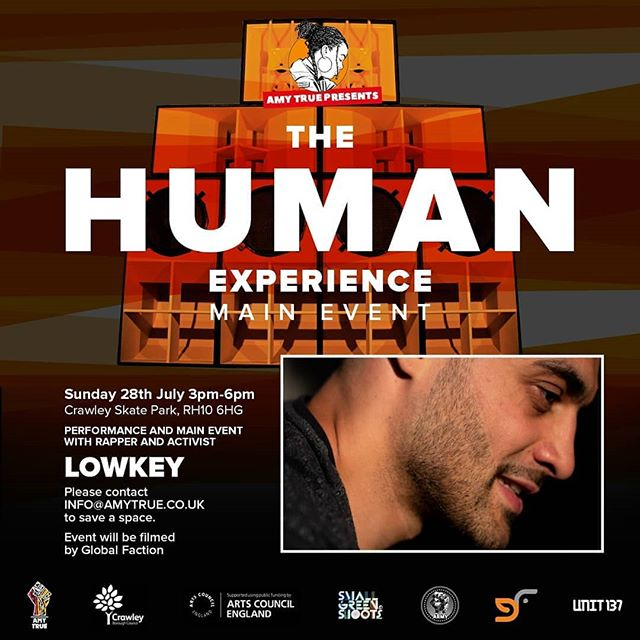 THE HUMAN EXPERIENCE  LIVE PERFORMANCE FROM @lowkeyonline 🌠 SUNDAY JULY 28TH in Crawley. #CRAWLEYSKATEPARK . . 🚨FREE ENTRY TICKET REQUIRED  LIMITED TICKETS 🚨 www.EventBrite.com . . @djsnuffone @unit137soundsystem  @epic_journey_  @ru1fam
