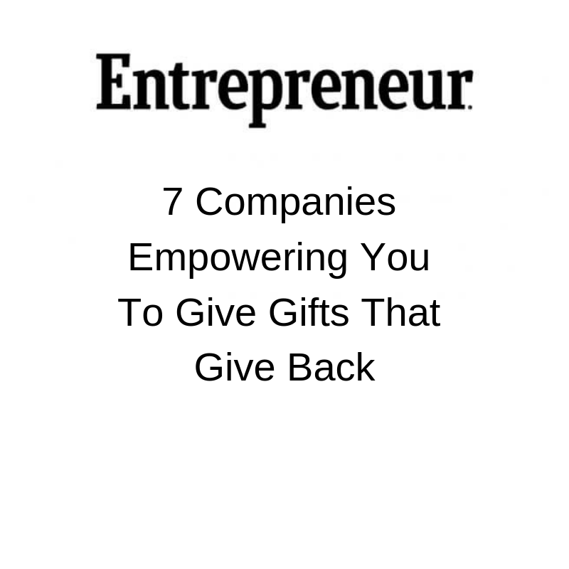 7 Companies Empowering You To Give Gifts That Give Back.png