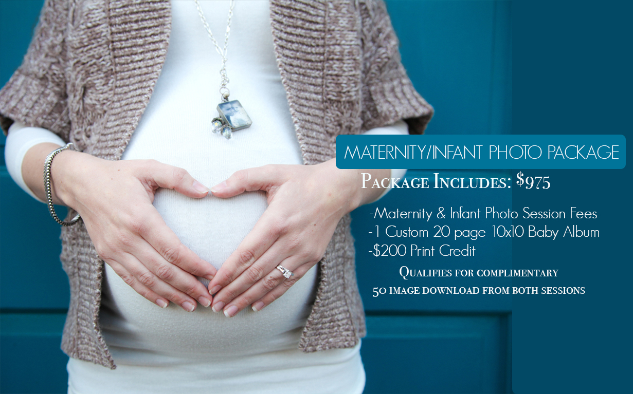 Maternity and Infant Photo Session Photography Package