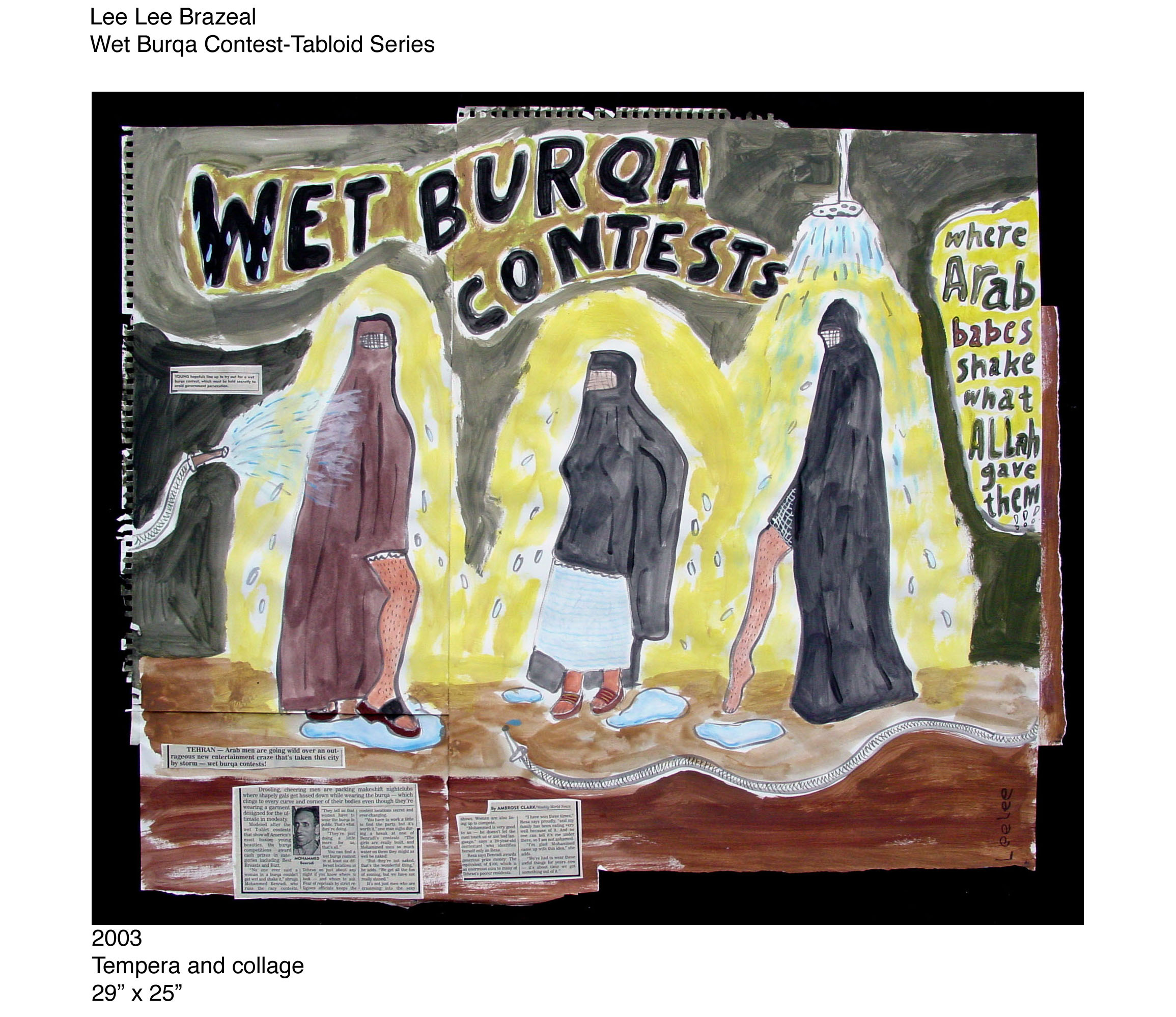 "Wet Burqa Contest   Tempera and Collage on Paper 29"" x 25"" SOLD"