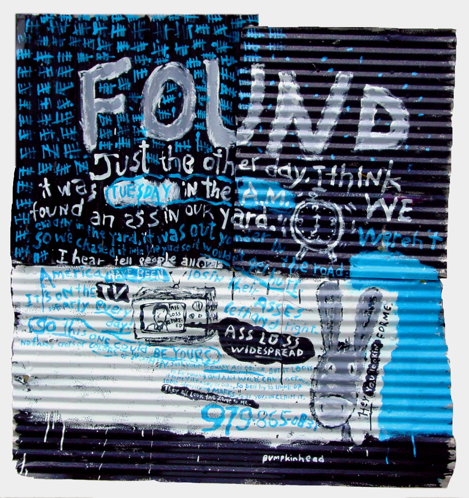 "Lost your ass?   Enamel on tin 48"" x 52"""