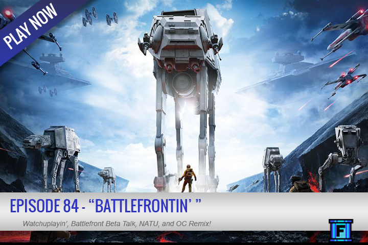 Summary - Hello again everyone! Here we have episode 84 for your listening pleasure. A hefty portion is spent discussing the Battlefront Beta that took place over the weekend, but all the usual staples are there as well.