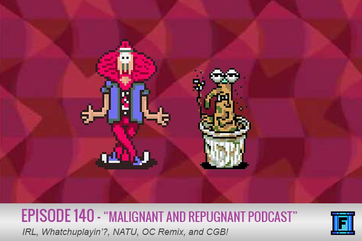 Summary - We are malignant, we are repugnant, and we are a podcast.
