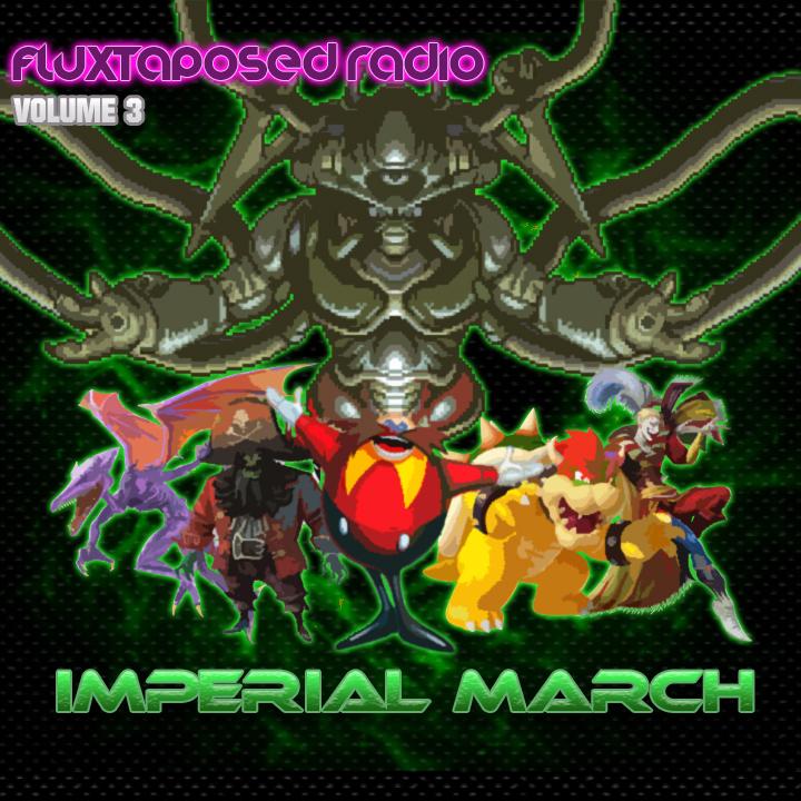 Fluxtaposed Radio Vol 3 - Imperial March.jpg