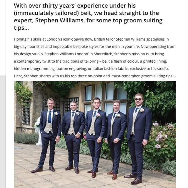 @swtailoring shares his top groom style tips with @loveourweddingmag ahead of the #royalwedding 💝 . . . . . #tailor #bespoketailor #groom #princeharry #bespokemenswear #bespokesuiting #menswear #luxurymenswear #groomsuit