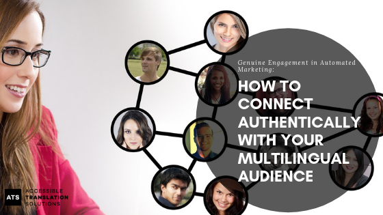 Genuine Engagement in Automated Marketing_ How to Connect Authentically with Your Multilingual Audience.png