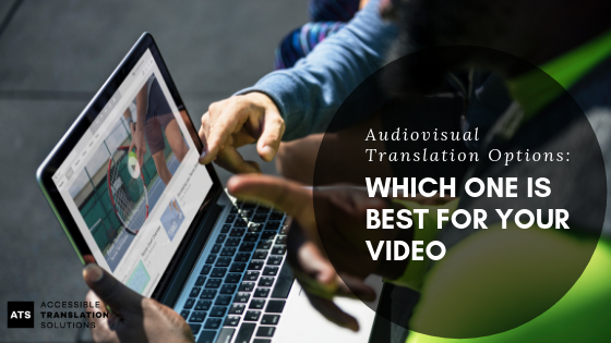 Audiovisual Translation Options_ Which One is Best for Your Video_.png