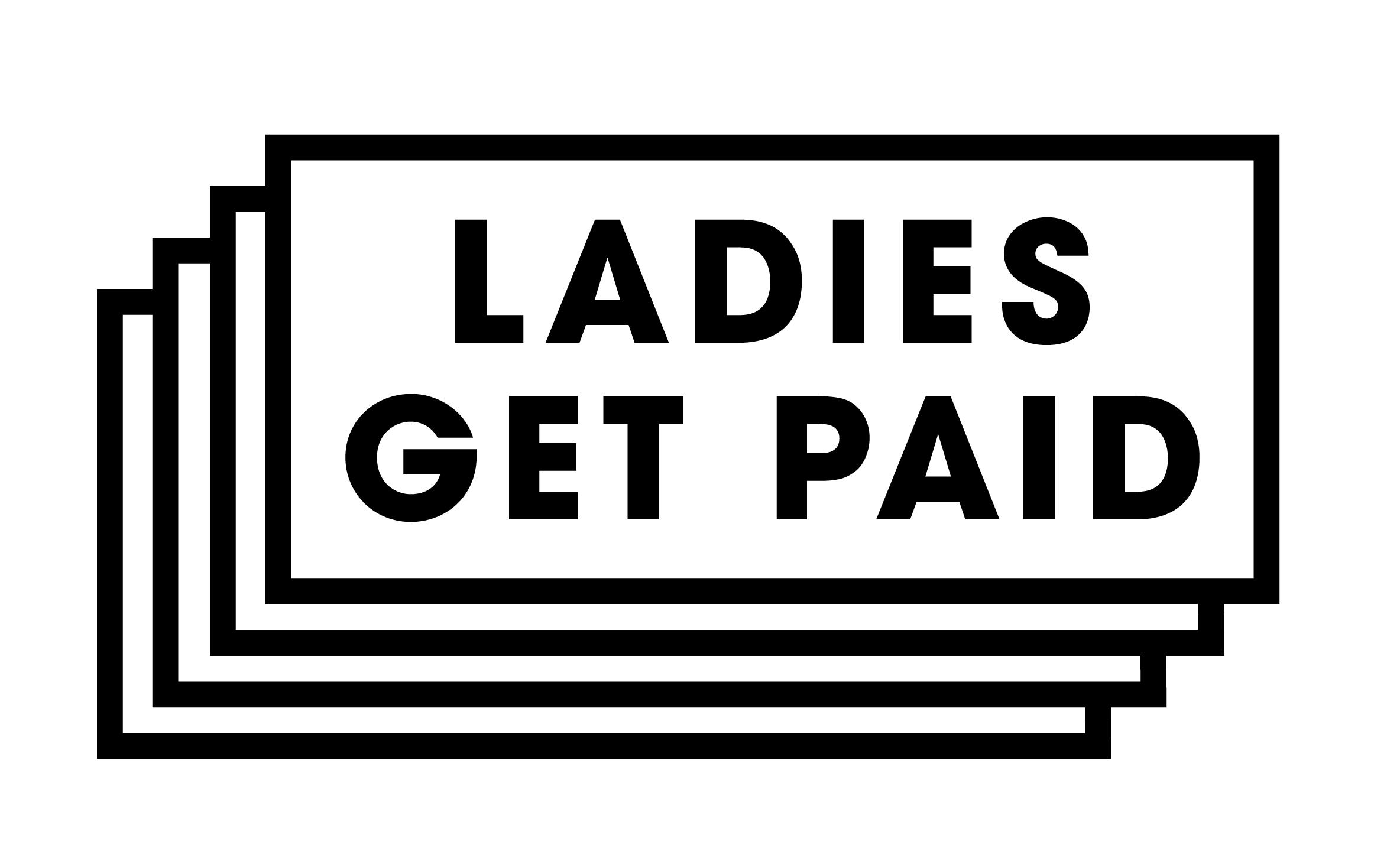 Ladies Get Paid.jpg