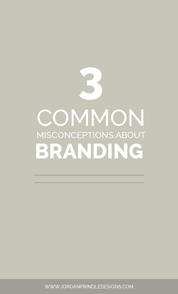3 Common Misconceptions about Branding