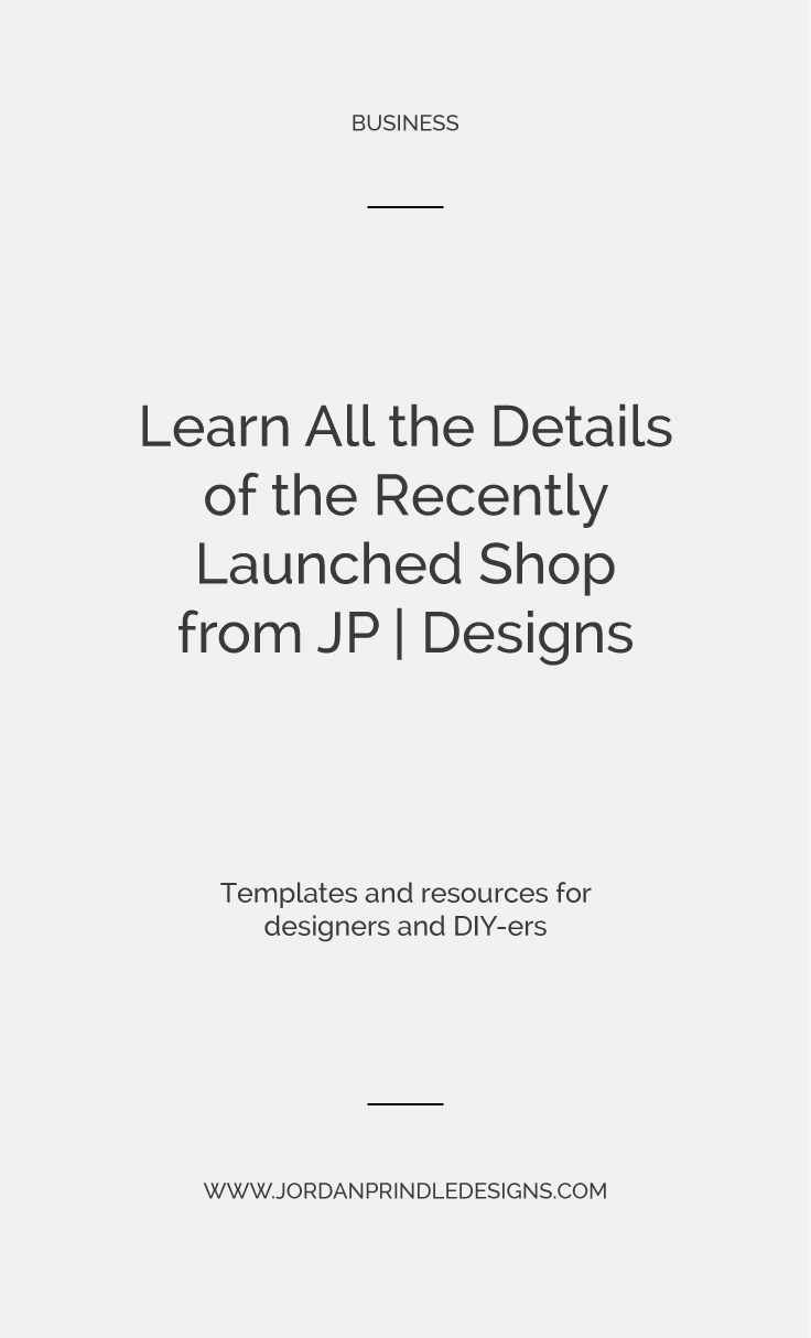 A New Shop From Jordan Prindle Designs | Get full access to templates, resources and more for designers and DIY-ers at www.jordanprindledesigns.com #branding #branddesign #templates