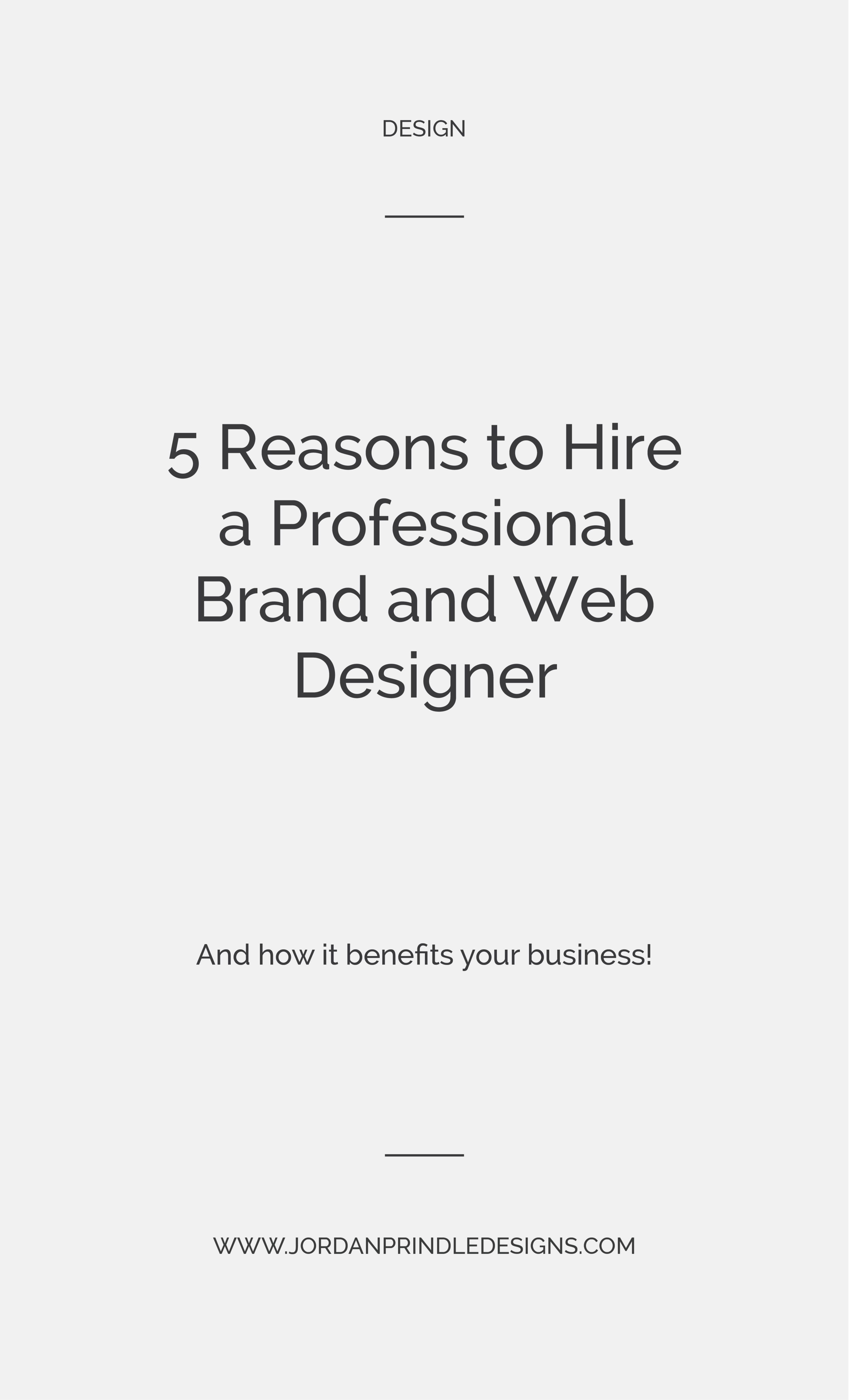 5 Reasons to Hire a Professional Designer   Are you tired of logo templates and attracting clients that aren't exactly ideal? Well, it may be due to bad design! Keep reading at www.jordanprindledesigns.com #graphicdesign #designtips #branddesigner