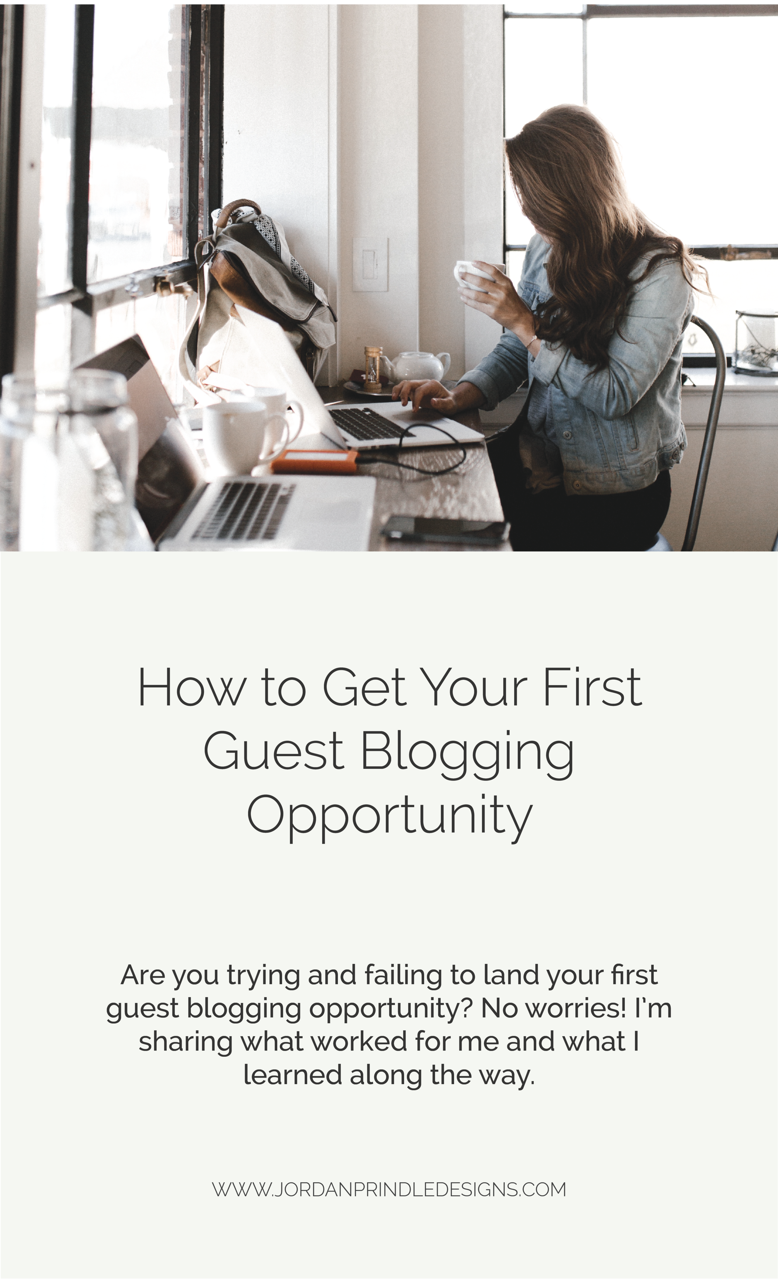 How to Get Your First Guest Blogging Opportunity | Have you struggled to promote your business? This new blog post details how to #marketyourbusiness and create #personalconnections to highlight your business. Keep reading at www.jordanprindledesigns.com #smallbiztips #blogging #guestblog