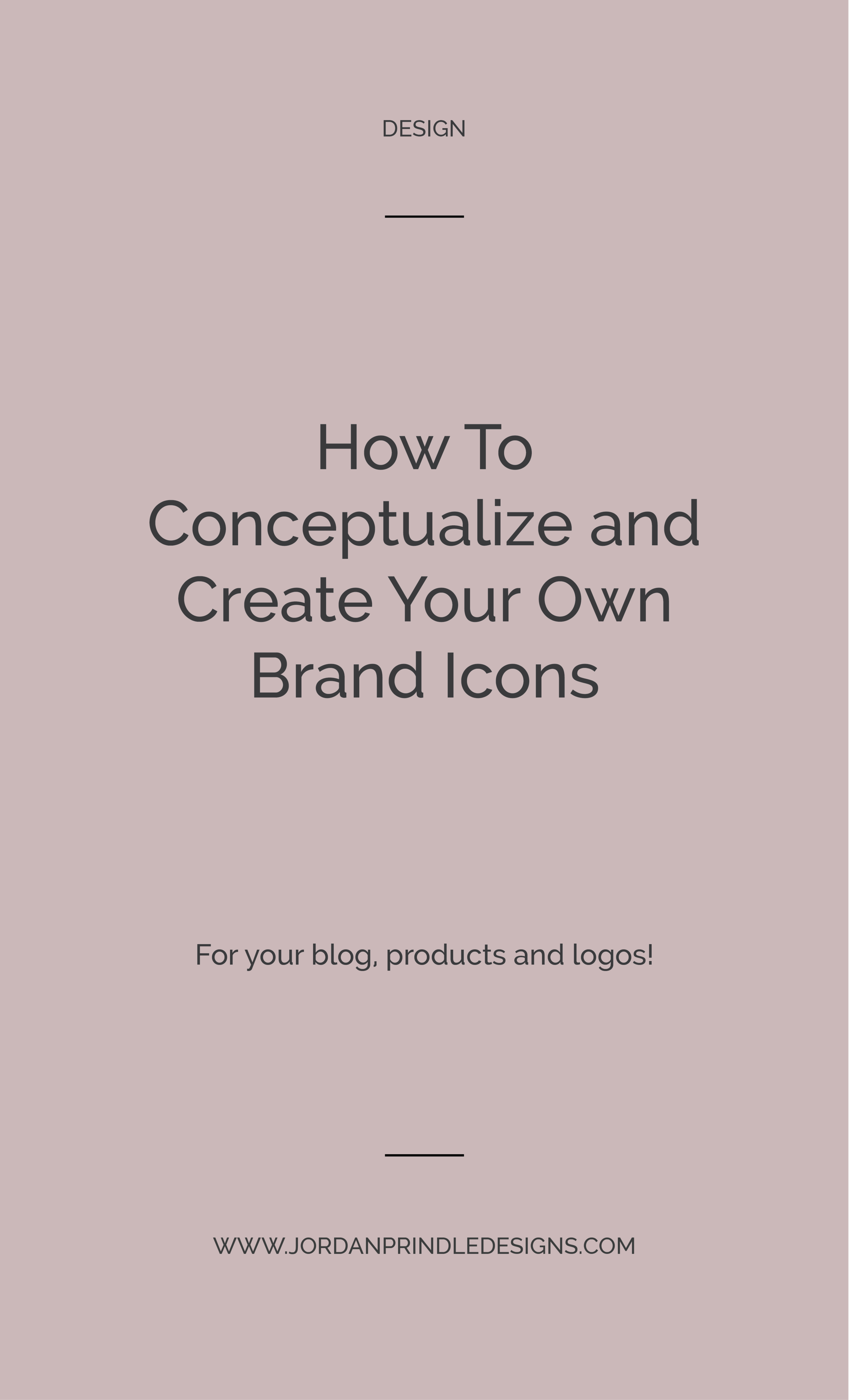 How to Conceptualize and Create Icons   In order to design icons for your creative business there are a few key steps you'll want to take from conceptualizing ideas to software resources. Read the full blog post at www.jordanprindledesigns.com #designtips #branding #smallbusinessbranding