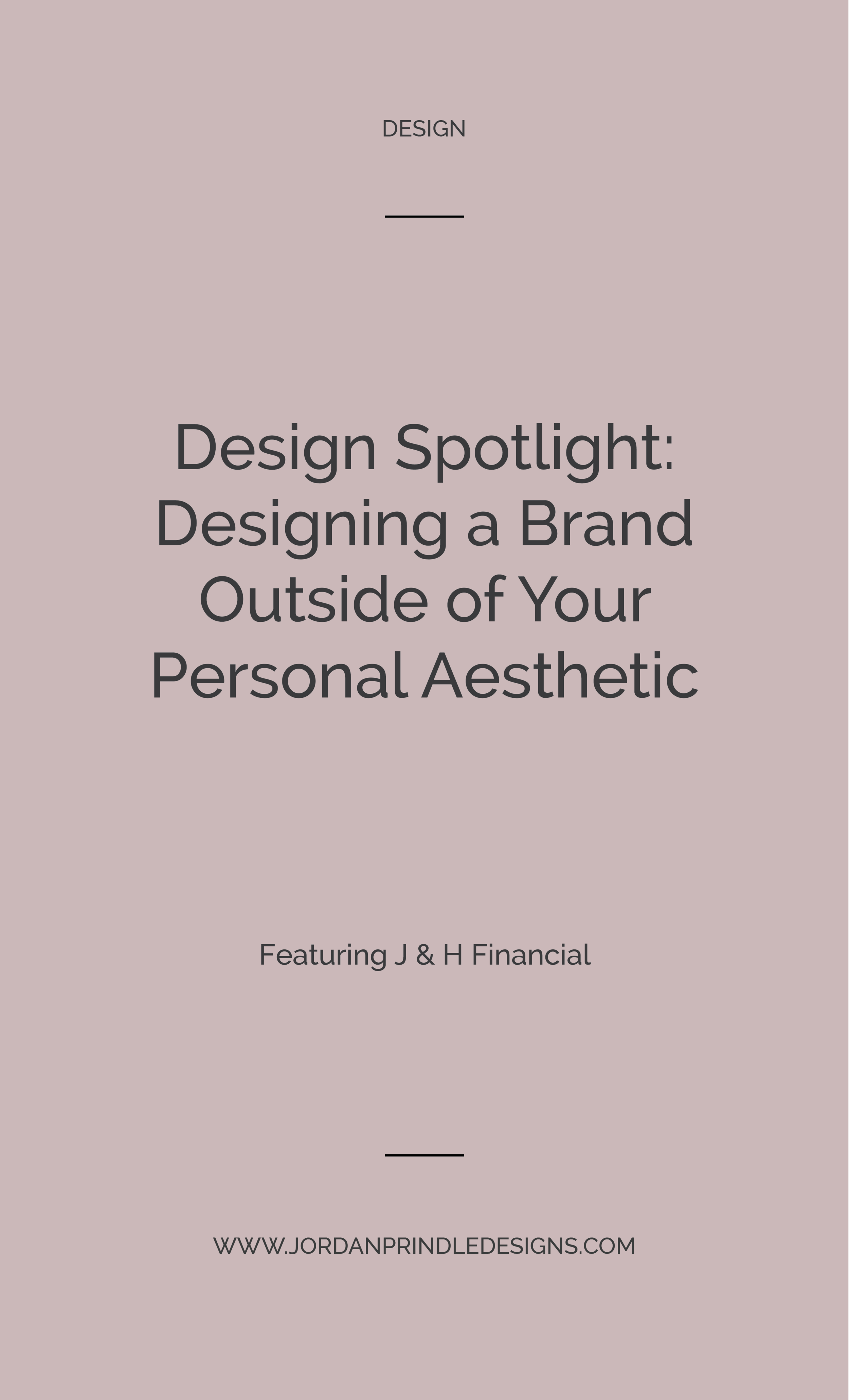 Design Spotlight: J & H Financial | This entire post highlights the benefits of taking on clients and projects outside of your comfort zone. Read the full post at www.jordanprindledesigns.com #branddesign #custombranding #designtips