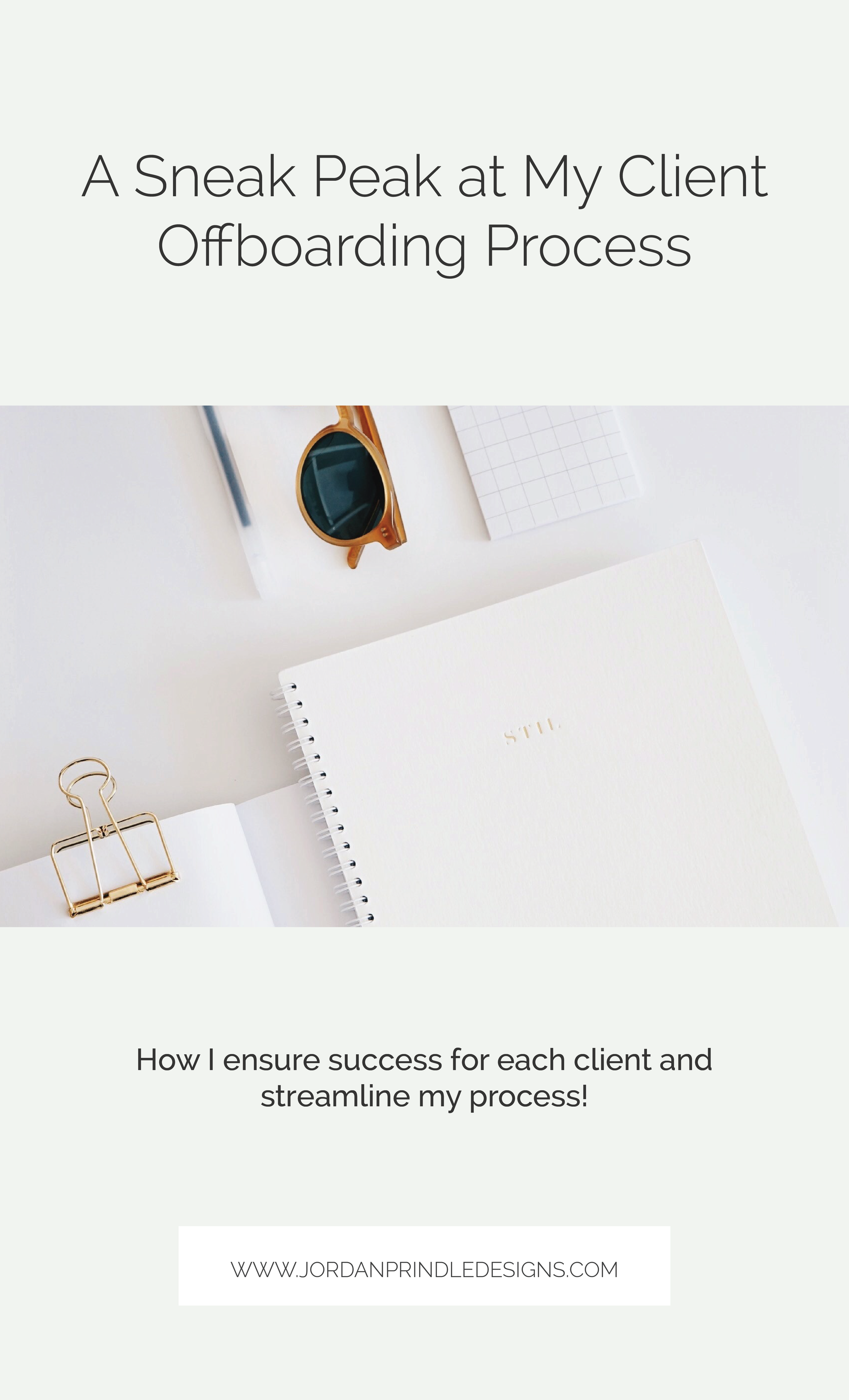A Sneak Peak at My Client Offboarding Process | At the end of each project, I begin my offboarding process to ensure each client has a smooth brand transition. Read the full story at www.jordanprindledesigns.com #branddesign #logodesign #brandidentity