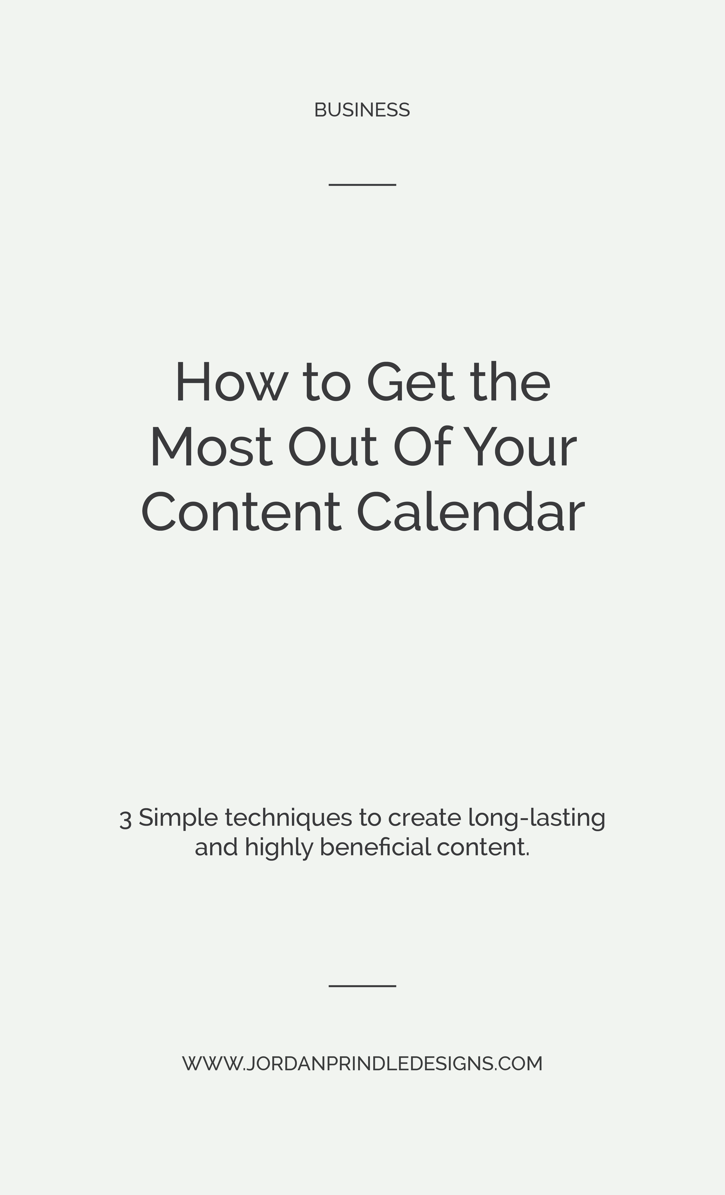 How to Get the Most Out Of Your Content Calendar   Blogging and content marketing are vital to any small business owner. In this recent post, I'm sharing how you can blog successfully with ease. Keep reading: www.jordanprindledesigns.com #blogging #smallbusiness #contentmarketing