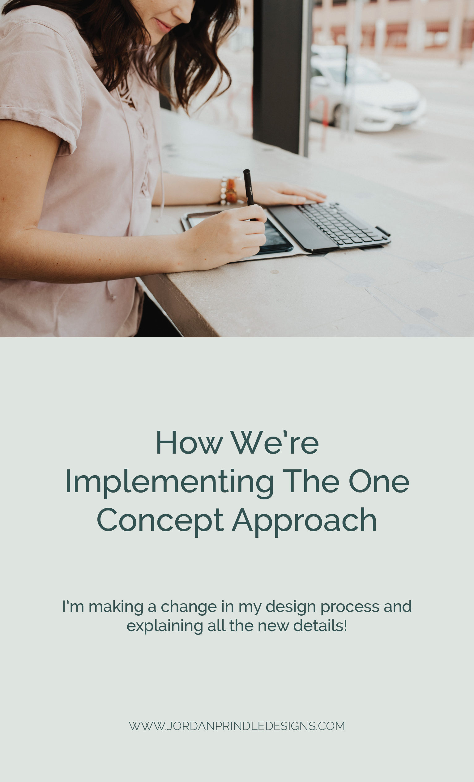 How We're Implementing The One Concept Approach | I am always evaluating and improving my brand design process. The one concept approach is the latest update. Learn more at www.jordanprindledesigns.com #oneconceptapproach #branddesign #customlogodesign