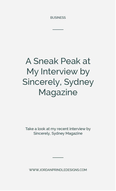 A Sneak Peak at My Interview | Read my most recent Jordan Prindle Designs Interview #press #branddesigner #logodesigner