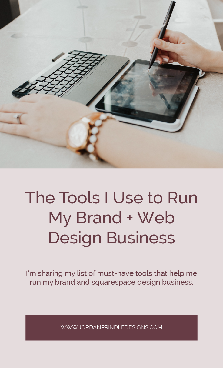 The Tools I Use to Run My Brand and Squarespace Design Business | The tools + resources in this post are ones I live by for my creative business. Check them out at www.jordanprindledesigns.com #smallbusinesstools #logodesigntools #squarespacedesigntools