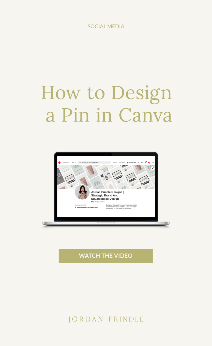 How to Design a Pin in Canva | Watch this video tutorial on how to design a pin for Pinterest in Canva over at www.jordanprindledesigns.com #pinterestdesign #pintereststrategy #canvatutorial #designtutorial