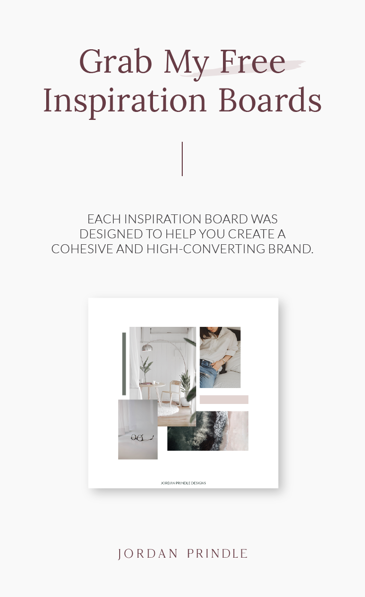 Free Inspiration Boards to Inspire Your Brand Design | I created free moodboards to help you design a logo, brand or website with ease. Grab yours for free at www.jordanprindledesigns.com #moodboard #branddesign #logodesign #colorinspiration #inspirationboards